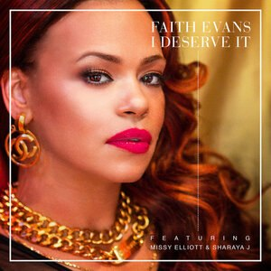 I Deserve It - Image: Faith evans I Deserve It