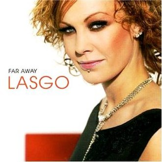 Far Away (Lasgo album) - Image: Far Away Lasgo