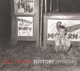 History, Mystery - Image: Frisell history mystery