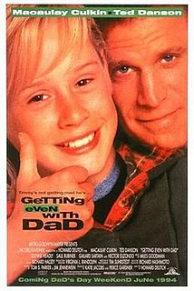<i>Getting Even with Dad</i> 1994 film by Howard Deutch