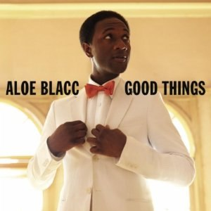 Good Things (Aloe Blacc album) - Image: Goodthings