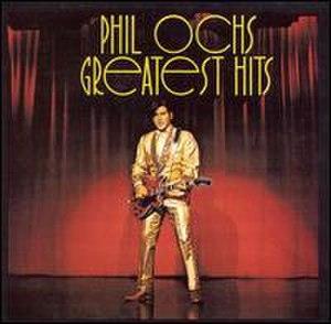 Greatest Hits (Phil Ochs album) - Image: Greatest Hits (Phil Ochs album cover art)
