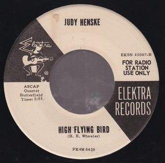 High Flying Bird (song) - Image: Henske High Flying Bird