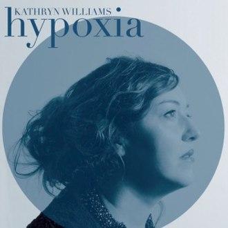 Hypoxia (Kathryn Williams album) - Image: Hypoxia album artwork
