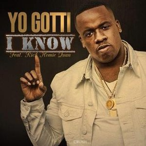 I Know (Yo Gotti song) - Image: I Know Yo Gotti