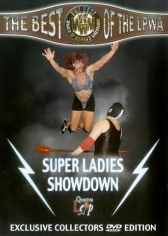 Ladies Professional Wrestling Association - Image: LPWA Super Ladies Showdown (DVD box art)