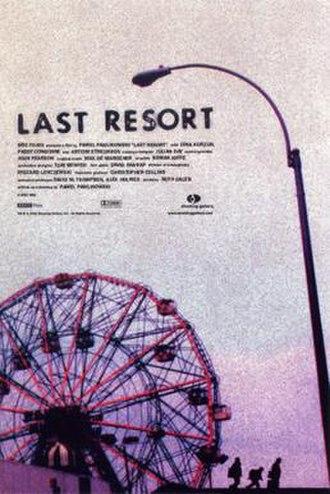 Last Resort (2000 film) - Image: Last Resort Film Poster