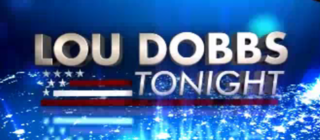 <i>Lou Dobbs Tonight</i> television series