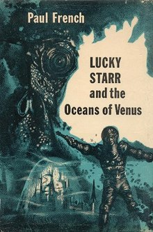 Cover, Lucky Starr and the Oceans of Venus - Paul French was a pen name of Isaac Asimov (Wiki)