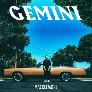 Gemini (Macklemore album) - Image: Macklemore Gemini