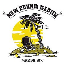 Makes Me Sick by New Found Glory.jpg