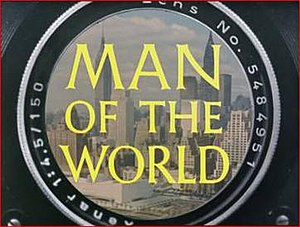 Man of the World (TV series) - Titlecard of the pilot episode, which was filmed in colour.