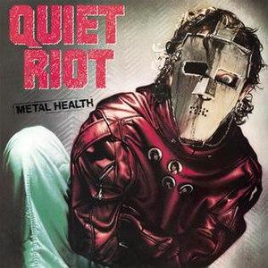 Metal Health - Image: Metal Health Quiet Riot