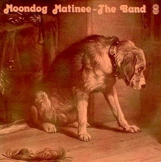 Moondog Matinee - Image: Moondog Matinee, The Band, Australian cover