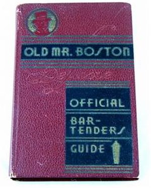 "Mr. Boston - 1935 first edition of Old Mr. Boston guide, showing trademark logo, the fictional ""Mr. Bostic"". The book has been in print for more than 65 years."