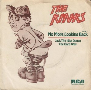 The Hard Way (The Kinks song) - Image: No More Looking Back Single