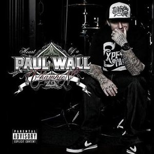 Heart of a Champion (album) - Image: Paul wall heart of a champion