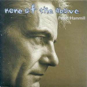 None of the Above (Peter Hammill album) - Image: Peter Hammill None Of The Above