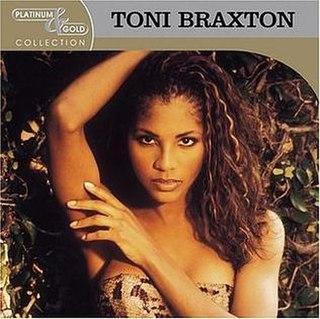<i>Platinum & Gold Collection</i> (Toni Braxton album) 2004 greatest hits album by Toni Braxton