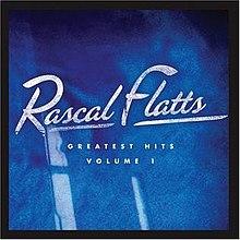 Greatest Hits Volume 1 (Rascal Flatts album) - Wikipedia