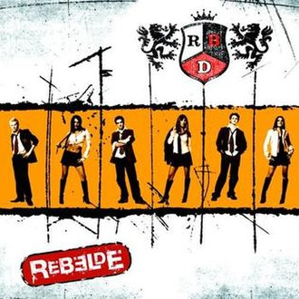 Rebelde (album) - Image: Rebelde album cover