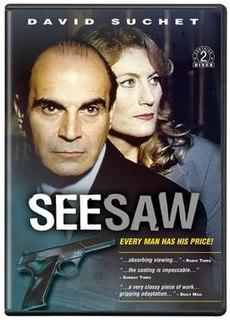 <i>Seesaw</i> (TV series) British television crime drama, written by Deborah Moggach