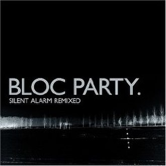 Silent Alarm Remixed - Image: Silentalarmremixedco ver