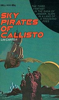 <i>Sky Pirates of Callisto</i> novel by Lin Carter