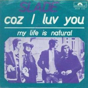 Coz I Luv You - Image: Slade Dutch Coz I Luv You