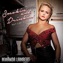 Smokin 'and Drinkin' (single de Miranda Lambert - arte de la portada) .jpg