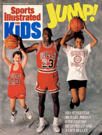 Sports Illustrated Kids - The first issue of Sports Illustrated for Kids, January 1, 1989, showing NBA Superstar Michael Jordan with friends Brad Pielet and Nancy Deller.