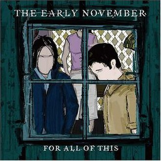 For All of This - Image: The Early November For All of This cover