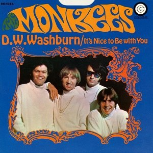 D. W. Washburn - Image: The Monkees single 07 D W Washburn