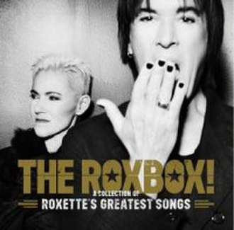 The RoxBox!: A Collection of Roxette's Greatest Songs - Image: The Rox Box by Roxette