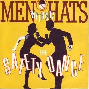 The Safety Dance - Image: The Safety Dance single