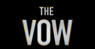 <i>The Vow</i> (TV series) 2020 American true crime documentary series