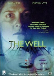 <i>The Well</i> (1997 film) 1977 film directed by Samantha Lang