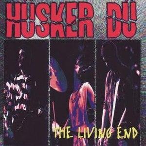 The Living End (Hüsker Dü album) - Image: Thelivingendhd