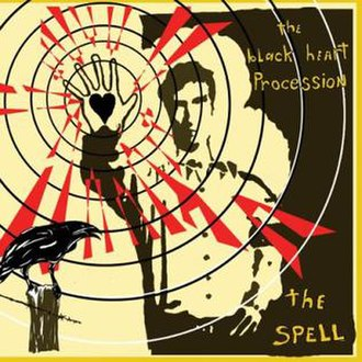 The Spell (The Black Heart Procession album) - Image: Thespellcover