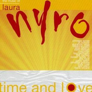 Time and Love: The Music of Laura Nyro - Image: Time and Love The Music of Laura Nyro