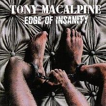 Qu'écoutez-vous, en ce moment précis ? - Page 7 220px-Tony_MacAlpine_-_1986_-_Edge_of_Insanity
