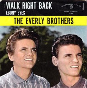 Walk Right Back - Image: Walk right back Everly Bros