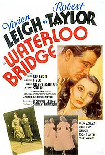 <i>Waterloo Bridge</i> (1940 film) 1940 film by Mervyn LeRoy
