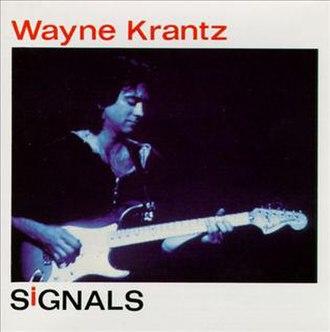 Signals (Wayne Krantz album) - Image: Wayne Krantz Signals