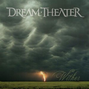 Wither (Dream Theater song) - Image: Wither EP