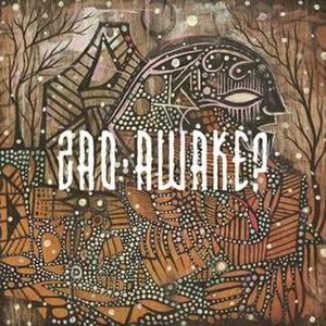 Awake? (Zao album) - Image: Zaoawake