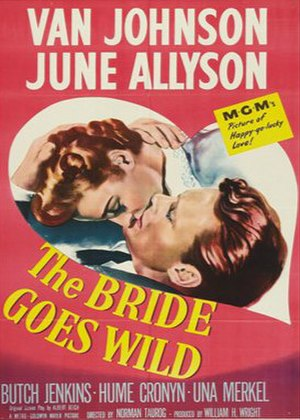 "The Bride Goes Wild - Image: ""The Bride Goes Wild"" (1948)"