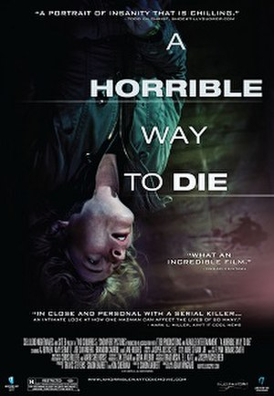 A Horrible Way to Die - Image: A Horrible Way to Die (movie poster)