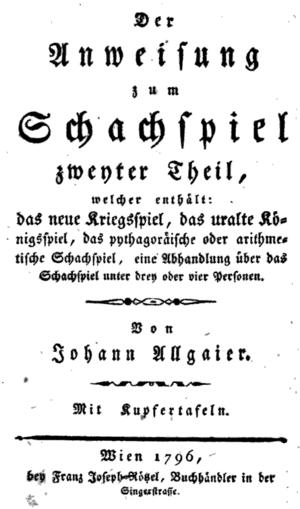 Johann Baptist Allgaier - First page of Allgaier's Neue theoretisch-praktische anweisung zum schachspiel, Teil 2 (1796)