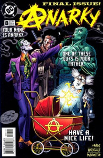 Anarky (comic book) - Image: Anarky (vol.2) 8 (December 1999) The Sins of the Father cover